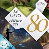 Dossier 80 ans dans CNRS Le journal