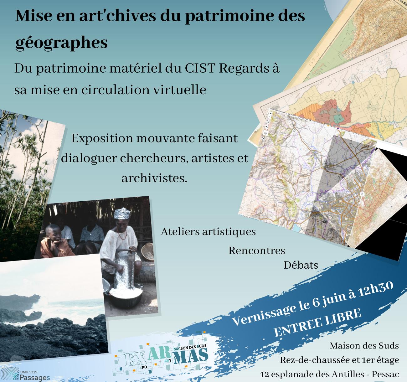Regards croisés – Mise en art'chives du patrimoine des géographes