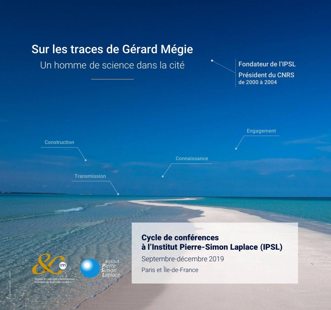 Cycle de conférences – Sur les traces de Gérard Mégie, un homme de science dans la cité