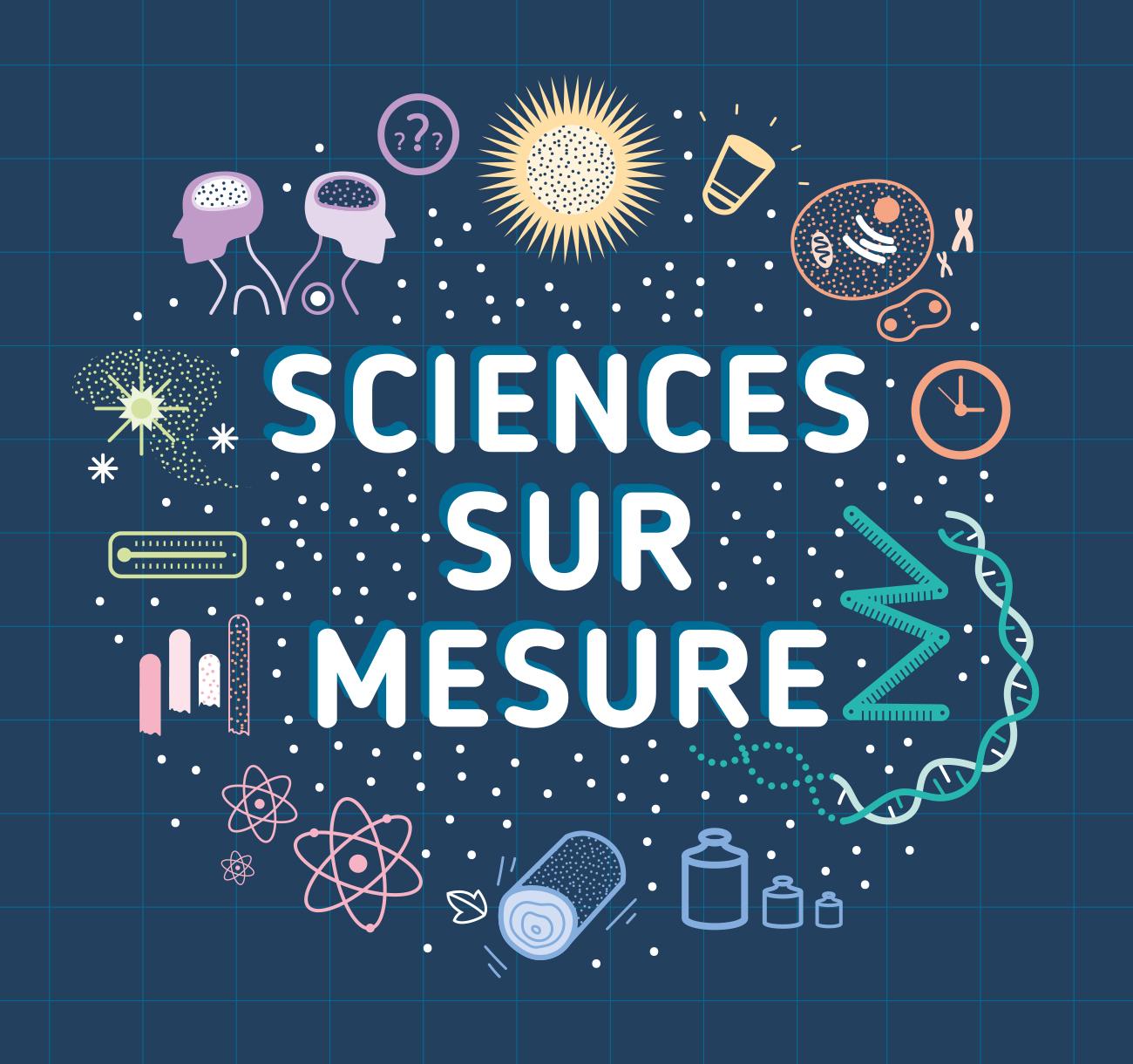 Sciences sur mesure