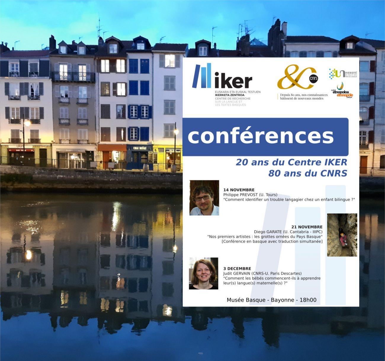 Conférences 20 ans d'IKER & 80 ans du CNRS