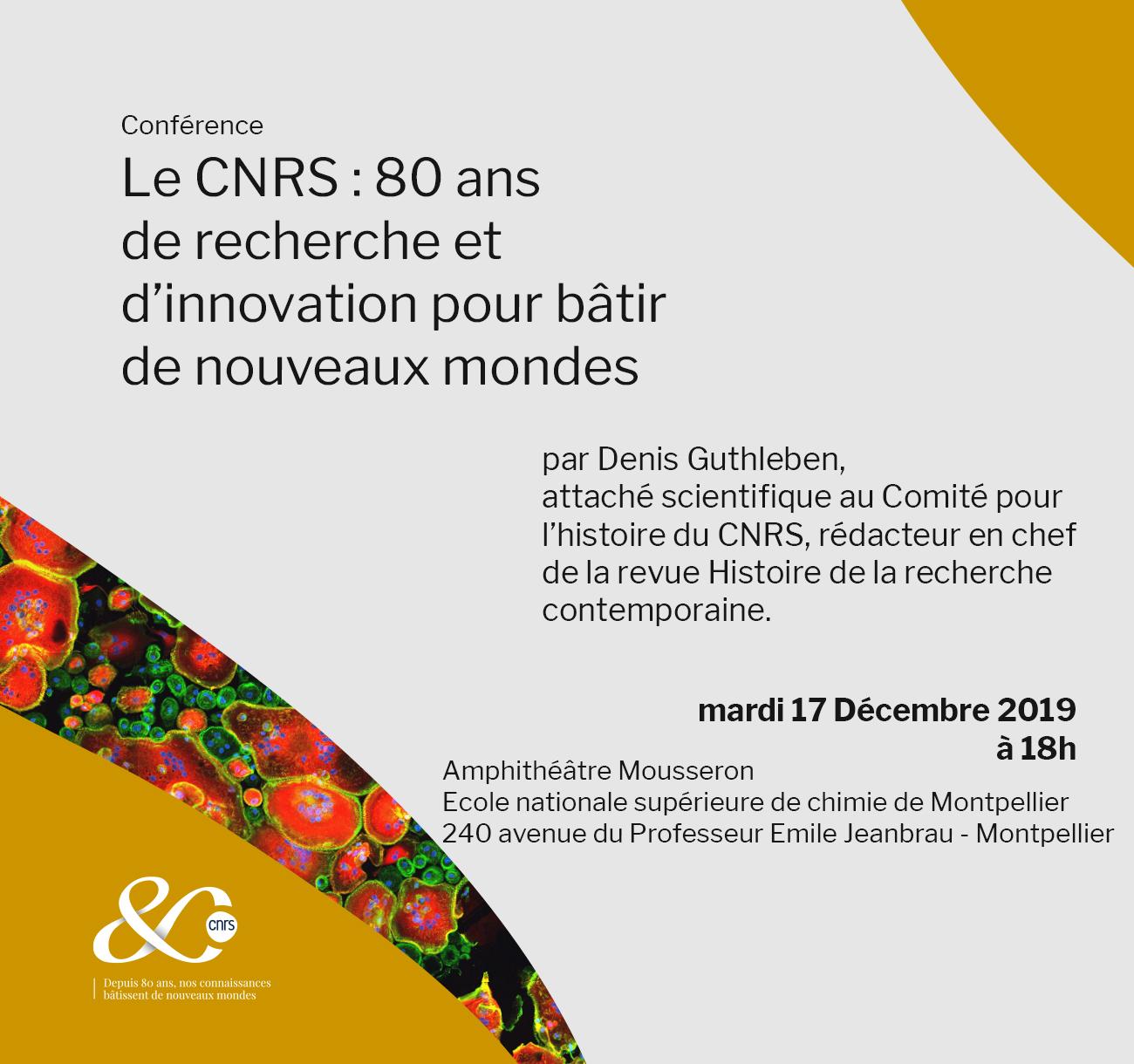 Le CNRS : 80 ans de recherche et d'innovation pour bâtir de nouveaux mondes